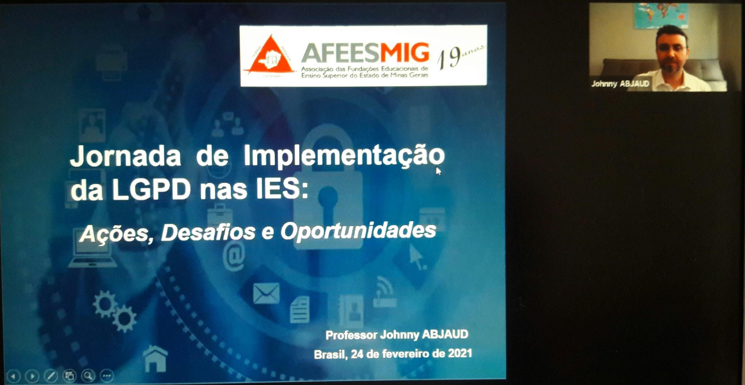 Palestra: A Jornada de Implementação da LGPD nas IES: Ações, Desafios e Oportunidades