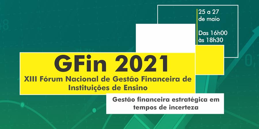 GFin - XIII Fórum Nacional de Gestão Financeira de Instituições de Ensino